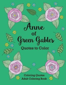 Anne of Green Gables Quotes to Color