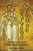 The Chrysostom Bible - The Pastorals