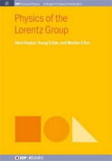 Physics of the Lorentz Group