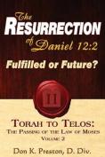 The Resurrection of Daniel 12