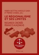 Le Regionalisme Et Ses Limites [FRE]