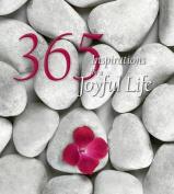 365 Inspirations for a Joyful Life