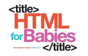 HTML for Babies (Code Babies) [Board book]
