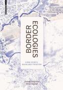 Border Ecologies