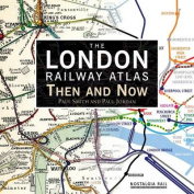 The London Railway Atlas