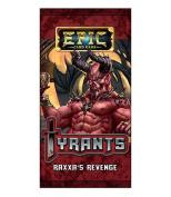 Epic: Tyrants: Raxxa's Revenge
