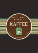 Little Black Book des Kaffee [GER]