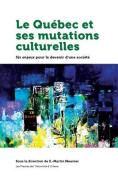 Le Quebec et ses mutations culturelles [FRE]