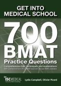 Get into Medical School - 700 BMAT Practice Questions