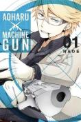 Aoharu X Machinegun, Volume 1