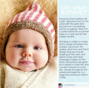 Carina Spencer Knitting Pattern - Gift Wrap Bonnet - Babies NB - Adult