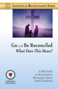 Go and Be Reconciled