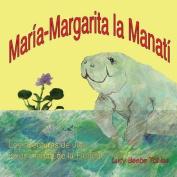 Mary Margaret La Manati [Spanish]