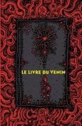 Le Livre Du Venin [FRE]