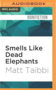 Smells Like Dead Elephants [Audio]