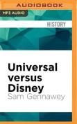 Universal Versus Disney [Audio]