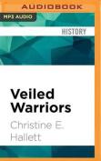 Veiled Warriors [Audio]