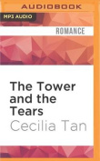 The Tower and the Tears  [Audio]