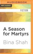 A Season for Martyrs [Audio]