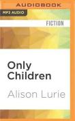 Only Children [Audio]