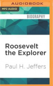 Roosevelt the Explorer [Audio]