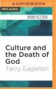 Culture and the Death of God [Audio]