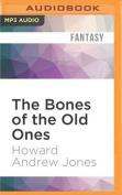 The Bones of the Old Ones  [Audio]