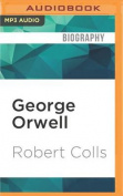 George Orwell: English Rebel [Audio]