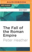 The Fall of the Roman Empire [Audio]