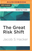 The Great Risk Shift [Audio]