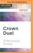 Crown Duel [Audio]