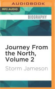 Journey from the North, Volume 2  [Audio]