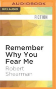 Remember Why You Fear Me [Audio]