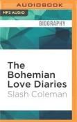 The Bohemian Love Diaries [Audio]