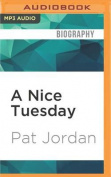 A Nice Tuesday [Audio]