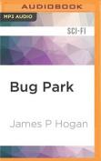 Bug Park [Audio]