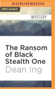 The Ransom of Black Stealth One  [Audio]