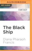 The Black Ship (Crosspointe) [Audio]