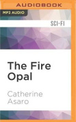 The Fire Opal (Lost Continent) [Audio]