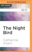 The Night Bird  [Audio]