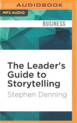 The Leader's Guide to Storytelling [Audio]