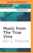 Music from the True Vine [Audio]