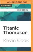 Titanic Thompson [Audio]