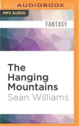 The Hanging Mountains  [Audio]