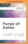 Forge of Ashes  [Audio]