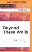 Beyond These Walls  [Audio]