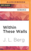 Within These Walls  [Audio]