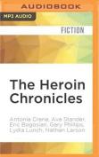The Heroin Chronicles (Akashic Books [Audio]
