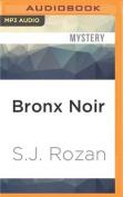 Bronx Noir (Akashic Noir) [Audio]