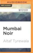 Mumbai Noir (Akashic Noir) [Audio]